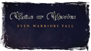 EXILE OF HEAVEN - Even Warriors Fall (OFFICIAL LYRIC VIDEO)