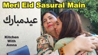 Gambar cover Meri Eid Sasural Main Kitchen With Amna Recipes | Life With Amna