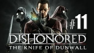 Let's Play Dishonored: The Knife of Dunwall (German) #11  Feind im eigenen Lager
