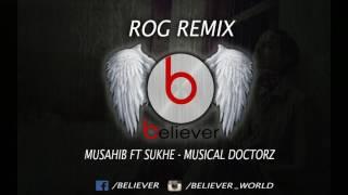 Rog musahib ft sukhe musical doctorz (remix) latest punjabi songs 2017
