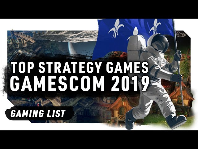 TOP STRATEGY GAMES AT GAMESCOM 2019 | 4X, GRAND STRATEGY, RTS