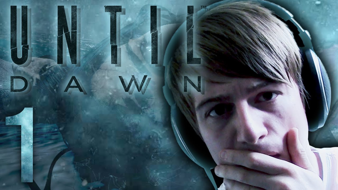 The Ultimate Horror Experience.. || Until Dawn (Part 1 ...