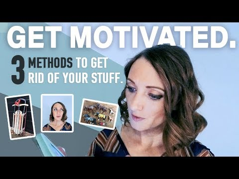 Get Motivated to Minimize & Declutter | 3 Ways