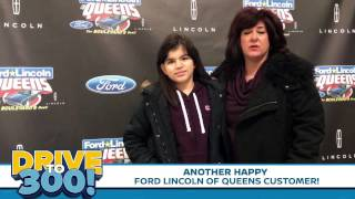 Ford Lincoln of Queens Drive To 300 Testimonial #1