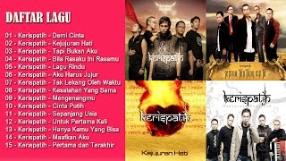 Video 15 HITS LAGU KERISPATIH TERPOPULER | LAGU INDONESIA TERBARU 2017 download MP3, 3GP, MP4, WEBM, AVI, FLV November 2017