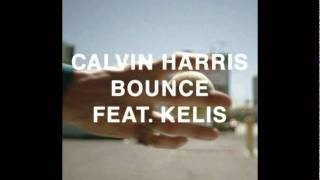Calvin Harris feat. Kelis - Bounce (Radio Edit)