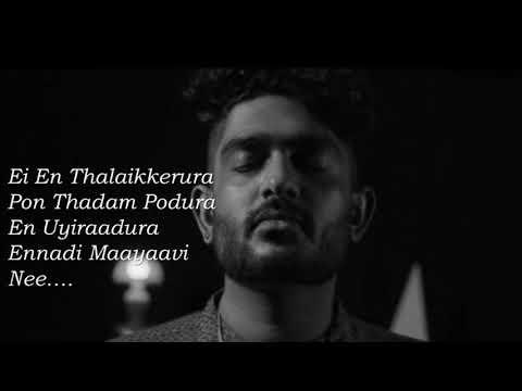 Ennadi Maayavi Nee (Lyric Video) VADACHENNAI  Dhanush  Vetri Maran   Santhosh Narayanan 