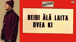 Raappana - Älä laita ovea kiinni (Lyriikkavideo)