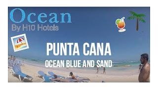 Punta Cana 2017- Ocean Blue and Sand