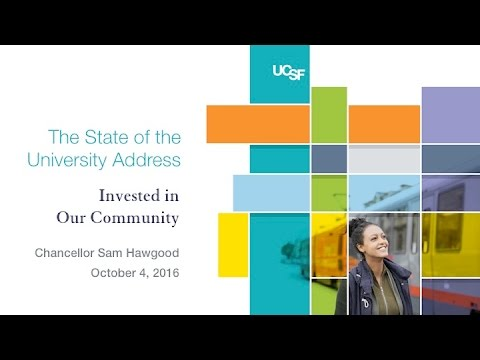 UCSF State of the University Address 2016