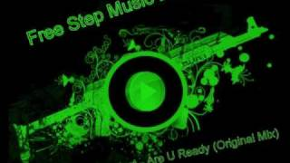 Black Wings Project - Are U Ready (Original Mix) - Free Step Music Brasil (OFICIAL)
