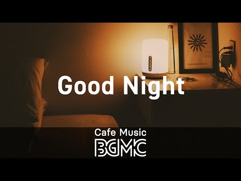 Good Night: Midnight Slow Jazz - Relaxing Smooth Jazz Mix for Sleep, Work, Relax