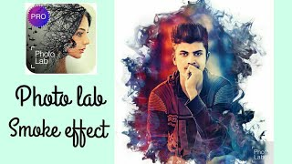 Photo lab|| smoke effect+new effects|| editing tutorial || trading app