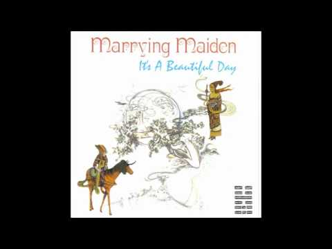 IT`S BEAUTIFUL DAY  --  Marrying Maiden   -- 1970