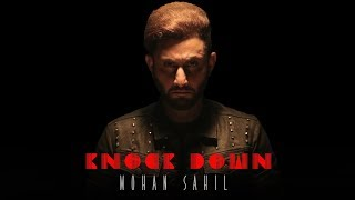 New Punjabi Songs 2018 | Knock Down: Mohan Sahil (Full Song) Future Beats | Jaggi Pathankoti