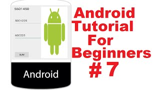 Android Tutorial for Beginners 7 #  Adding Two Numbers App (Simple Calculator)(, 2015-01-25T23:23:52.000Z)