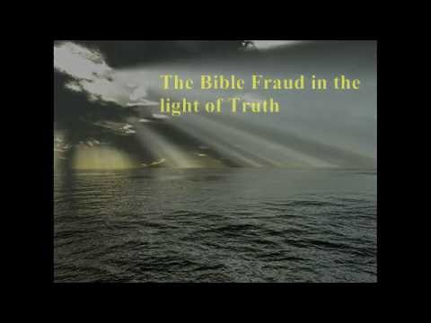 The Bible Fraud Revealed PART 1