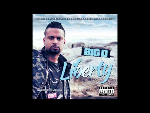 Big D - Liberty (Full Album)
