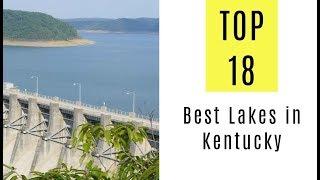 Best Lakes in Kentucky. TOP 18