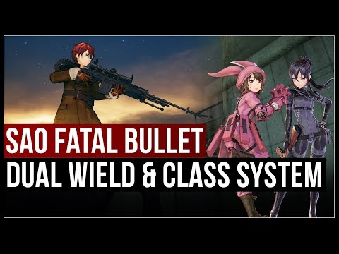 Dual Wield Guns & Possible Class System In Sword Art Online: Fatal Bullet