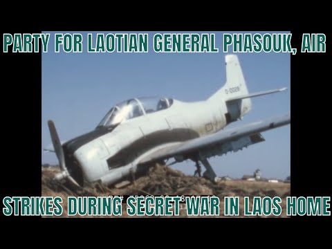 PARTY FOR LAOTIAN GENERAL PHASOUK, AIR STRIKES DURING SECRET WAR IN LAOS HOME MOVIE 75062