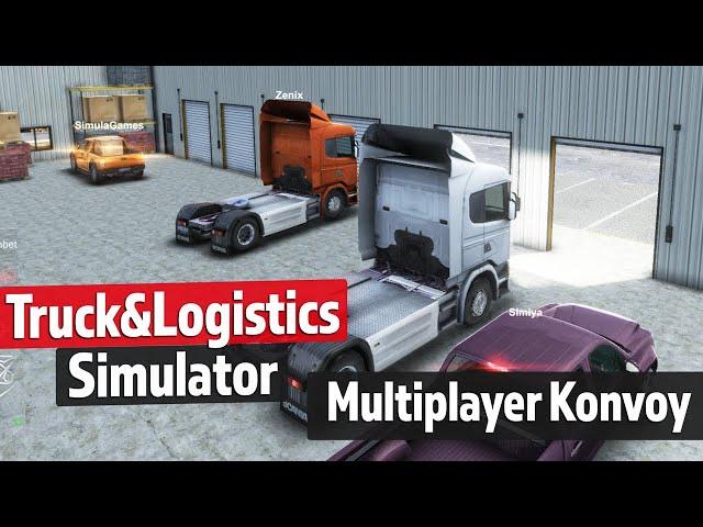 Multiplayer Konvoyu - Truck & Logistics Simulator *beta