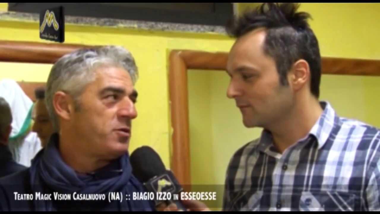 BIAGIO IZZO Teatro Magic Vision Casalnuovo (NA) in ESSEOESSE - YouTube