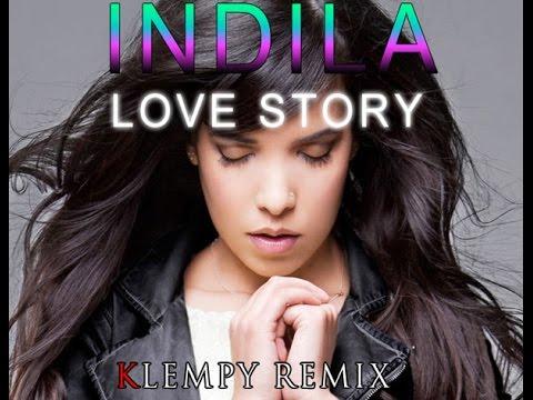 Indila-Love Story ( Klempy remix)