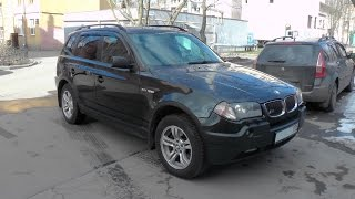 Выбираем б\у авто BMW X3 E83 (бюджет 450-500тр) А что у нас по низу рынка?