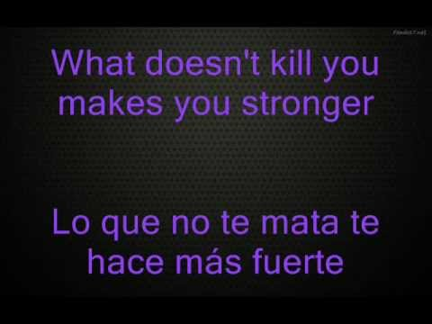 Kelly Clarkson - Stronger (What Doesn't Kill You) Lyrics Ingles/Español