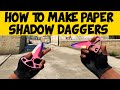 How to Make a Paper CS:GO Shadow Daggers