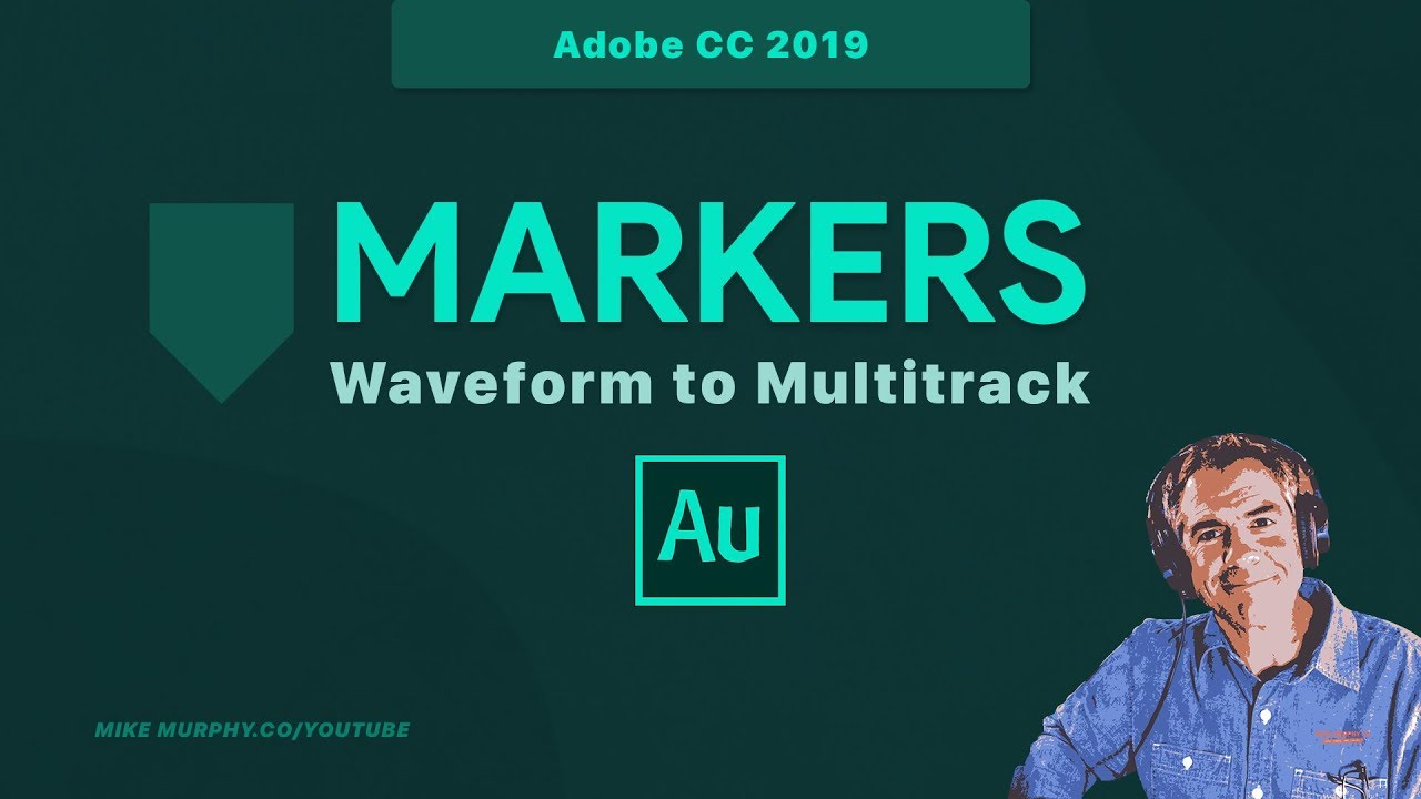 Audition CC 2019: Markers from Waveform to Multitrack