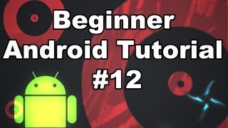Learn Android Tutorial 1.12- Setup a More Advanced XML