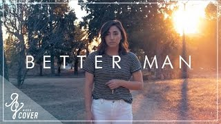 Better Man  Little Big Town Alex G Cover