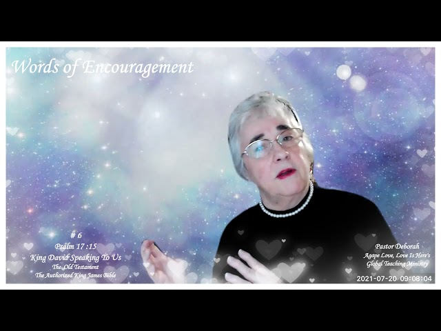 Words of Encouragement #6, In Your Presence Is The Fullness of Joy For Ever More, By Pastor Deborah