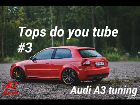 Audi A3 tuning- tops do YouTube