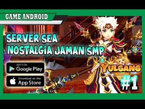 AKHIRNYA RILIS JUGA - Nostalgia Dulu Yulgang Global Mobile(SEA) #1