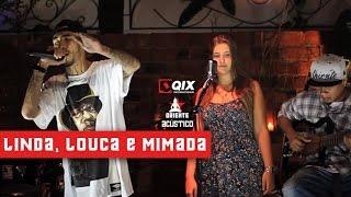 Oriente Acústico - Linda Louca e Mimada thumbnail