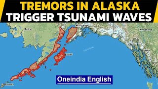 Alaska earthquake triggers small tsunami waves | Oneindia News