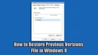 How to Restore Previous Versions File in Windows 8