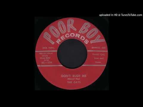 THE GAYS: Don't Rush Me (Poor Boy Records) 1959 -- Muncie, Indiana