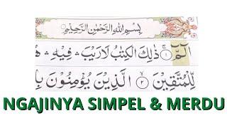 Download BELAJAR NGAJI 30 JUZ Surah AL Baqoroh 1-20