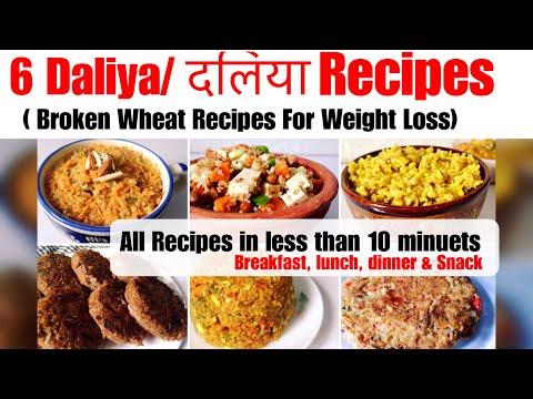 6 Daliya/Broken Wheat Recipe   How To Make Daliya   Daliya Kaise Banaye   दलिया रेसिपी   Weight Loss