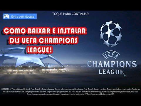 Como baixar e instalar o Dream League Soccer Uefa Champions League 2016/17