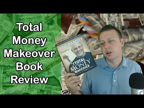 Total Money Makeover Book Review By Dave Ramsey | Is It Worth Your Time And Money?