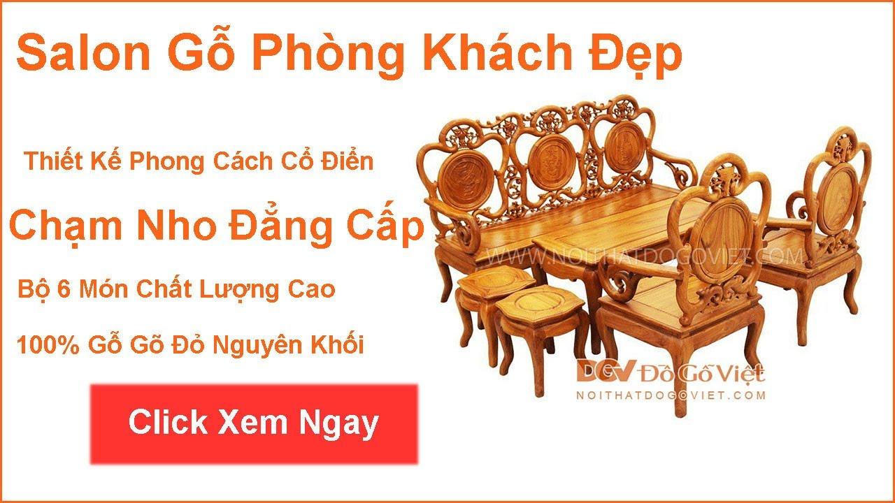 Bàn Ghế Gỗ Gõ Đỏ Phòng Khách Chạm Nho 6 Món – by Đồ Gỗ Việt