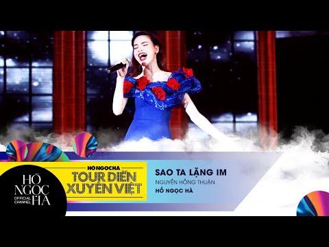 Sao Ta Lặng Im - Hồ Ngọc Hà | Tour Diễn Xuyên Việt