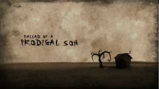 Ballad of a Prodigal Son [Official Music Video]