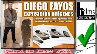 Diego Fayos - Exposición Orígenes.
