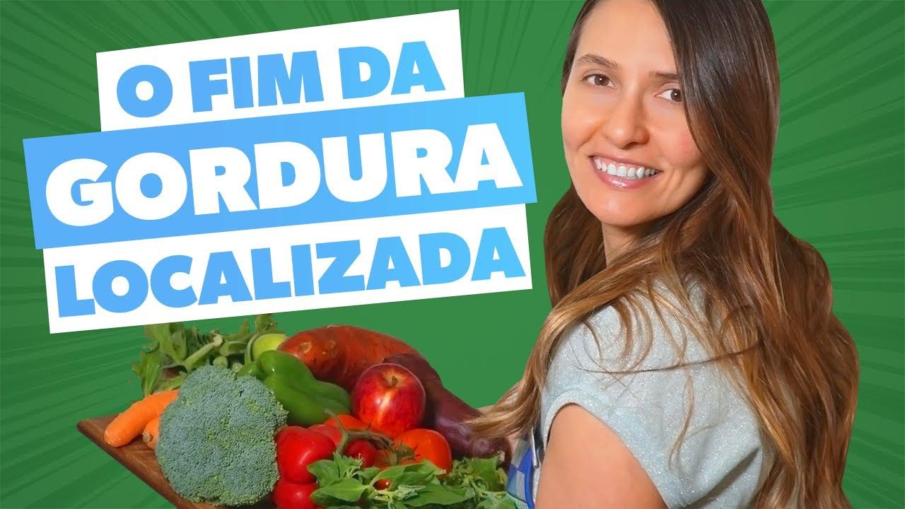 Download DIETA no tratamento para GORDURA LOCALIZADA